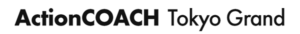 ActionCOACH Tokyo Grand